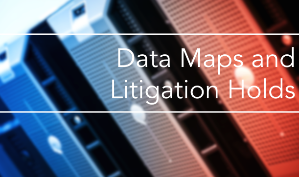 Data maps and litigation holds